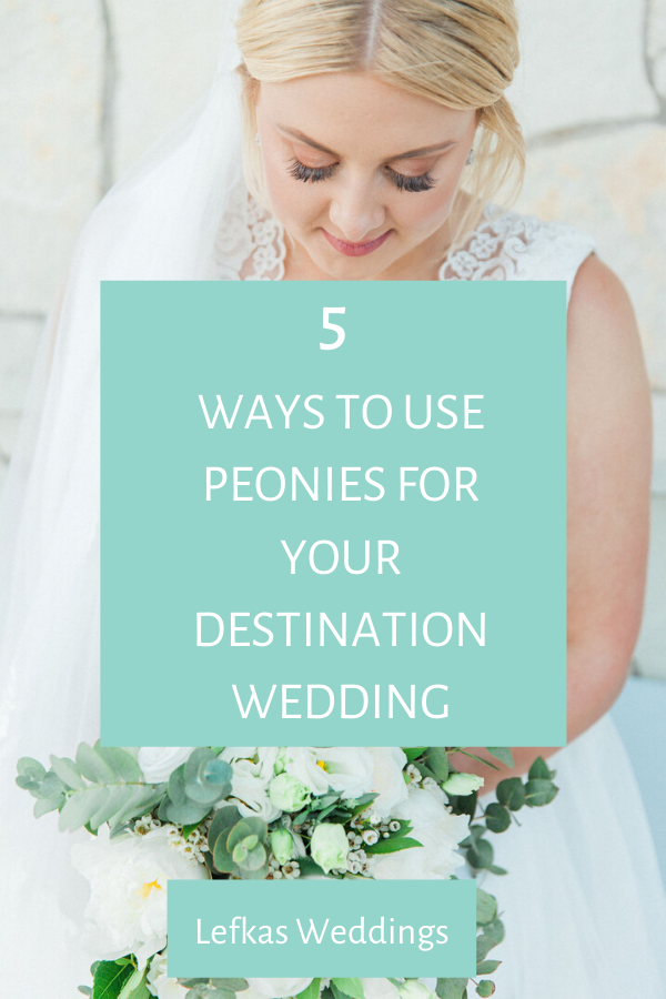 5 ways to use peonies for your destination wedding